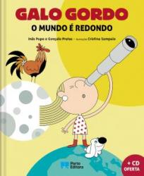 Galo Gordo – O mundo é Redondo