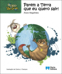 Picasso & Van Gogh - Stop the Earth, I want to get out!