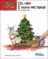 Picasso & Van Gogh - Oh, no! Christmas again!