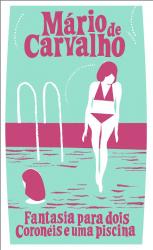 Fantasia para dois Coronéis e uma piscina