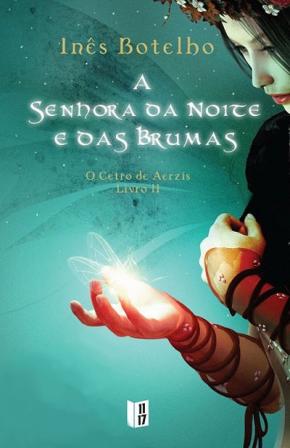 O ceptro de Aerzis - Livro II: A senhora da noite e das brumas