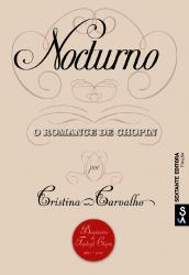 Nocturno: o romance de Chopin