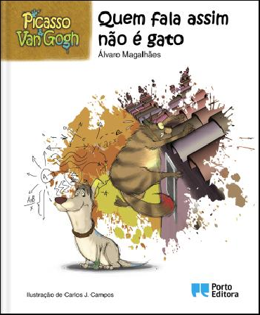 Picasso & Van Gogh - Quem fala assim não é gato