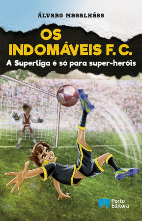 The Indomitables FC - The Super League is only for superheroes