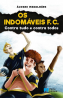 The Indomitables FC 4 – Against everything and everyone