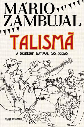 Talismã - A desordem natural das coisas